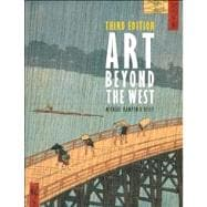 Art Beyond the West Plus MySearchLab with eText -- Access Card Package