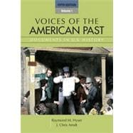 Voices of the American Past, Volume I, 5th Edition