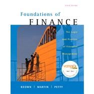 Foundations of Finance : The Logic and Practice of Financial Management Value Package (includes Study Guide)