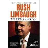 Rush Limbaugh : An Army of One