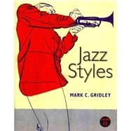 Jazz Styles and Jazz Classics CD Set (3 CDs) and MyMusicLab with Pearson eText Valuepack Access Card  Package