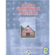 American Government and Politics Today: The Essentials : 2004-2005 Edition/With Infotrac