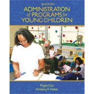 Administration of Programs for Young Children, 8th Edition