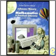 Student Solutions Manual for Johnson and Mowry�s Mathematics A Practical Odyssey
