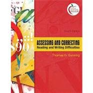 Assessing and Correcting Reading and Writing Difficulties (with MyEducationLab)