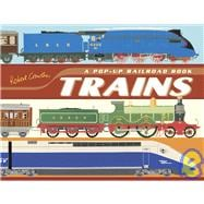 Trains : A Pop-up Railroad Book