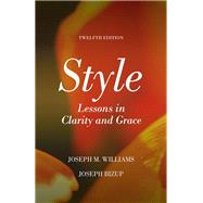Style Lessons in Clarity and Grace Plus Pearson Writer -- Access Card Package