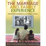 Cengage Advantage Books: The Marriage & Family Experience Intimate Relationships in a Changing Society