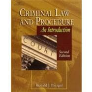 Criminal Law and Procedure : An Introduction