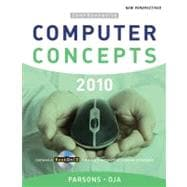 New Perspectives on Computer Concepts 2010