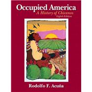 Occupied America A History of Chicanos