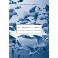 Environmental Ethics An Introduction to Environmental Philosophy