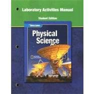 Glencoe Physical iScience, Grade 8, Laboratory Activities Manual, Student Edition