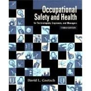Occupational Safety and Health : For Technologists, Engineers and Managers