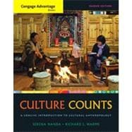 Cengage Advantage Books: Culture Counts: A Concise Introduction to Cultural Anthropology, 2nd Edition