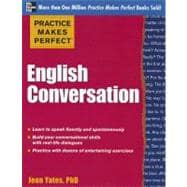 Practice Makes Perfect: English Conversation