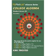 MyMathLab for Trigsted College Algebra -- Access Card plus Guided Notebook