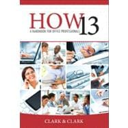 How 13 : A Handbook for Office Professionals