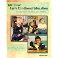 Inclusive Early Childhood Education Development, Resources, and Practice
