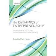 The Dynamics of Entrepreneurship Evidence from Global Entrepreneurship Monitor Data