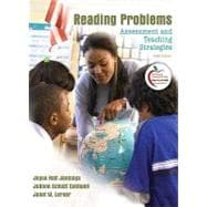 Reading Problems : Assessment and Teaching Strategies (with MyEducationLab)