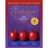 Psychology: Core Concepts, Discovering Psychology Edition (with MyPsychLab)