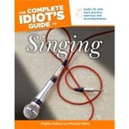 The Complete Idiot's Guide to Singing