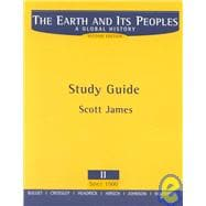 Study Guide, Volume II for Bulliet/Crossley/Headrick/Hirsch/Johnson/Northrup's The Earth and Its Peoples: A Global History, 2nd