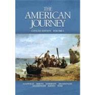 American Journey, The, Concise Edition, Volume 1