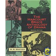 The Harcourt Brace Anthology of Drama