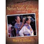 Introduction to Native North America, An