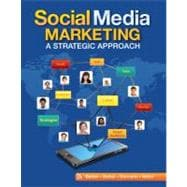Social Media Marketing A Strategic Approach