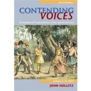 Contending Voices Biographical Explorations of the American Past, Volume I: To 1877