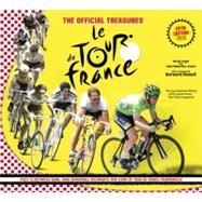 The Official Treasures: Le Tour de France Fifth Edition