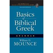 Basics of Biblical Greek Grammar 2nd Ed