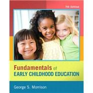 Fundamentals of Early Childhood Education Plus with Video-Enhanced Pearson eText--Access Card Package