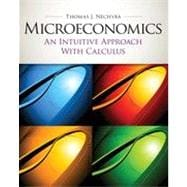 Microeconomics: An Intuitive Approach with Calculus (with Study Guide), 1st Edition