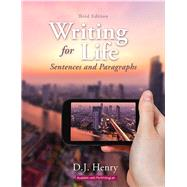 Writing for Life Sentences and Paragraphs Plus MyWritingLab with Pearson eText -- Access Card Package