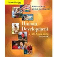 Cengage Advantage Books: Human Development: A Life-Span View, 5th Edition