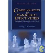 Communicating for Managerial Effectiveness : Problems - Strategies - Solutions