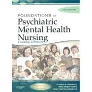 Foundations of Psychiatric Mental Health Nursing : A Clinical Approach