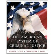Cengage Advantage Books: The American System of Criminal Justice