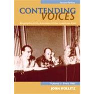 Contending Voices Biographical Explorations of the American Past, Volume II: Since 1865