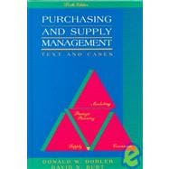 Purchasing and Supply Management : Text and Cases