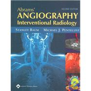 Abrams' Angiography: Interventional Radiology