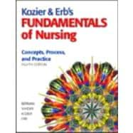 Kozier and Erb's Fundamentals of Nursing Value Package (includes Skills in Clinical Nursing)
