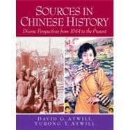 Sources in Chinese History : Diverse Perspectives from 1644 to the Present
