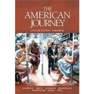 American Journey, The, Concise Edition, Volume 2
