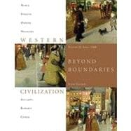 Western Civilization: Beyond Boundaries, Volume 2 Since 1560, 6th Edition