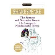 The Sonnets and Narrative Poems - The Complete Non-DramaticPoetry